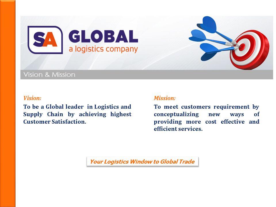 Your Logistics Window to Global Trade SA Global Logistics