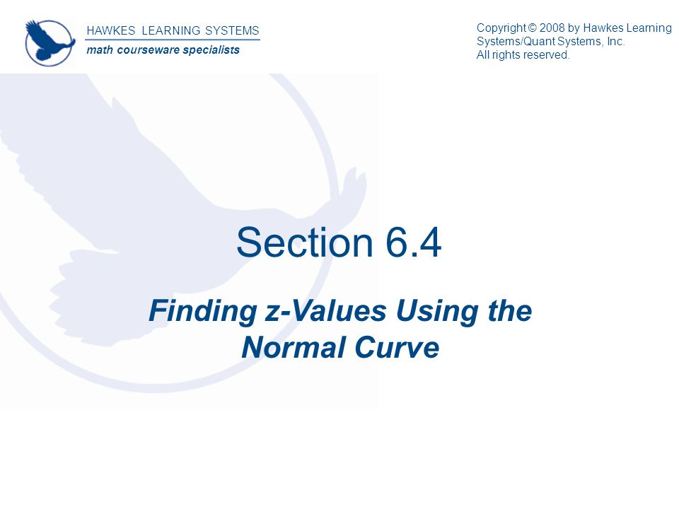 Section 64 finding z values using the normal curve hawkes learning section 64 finding z values using the normal curve hawkes learning systems math courseware specialists fandeluxe Choice Image