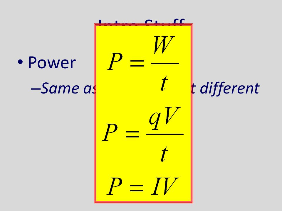 Intro Stuff Power – Same as regular P, but different