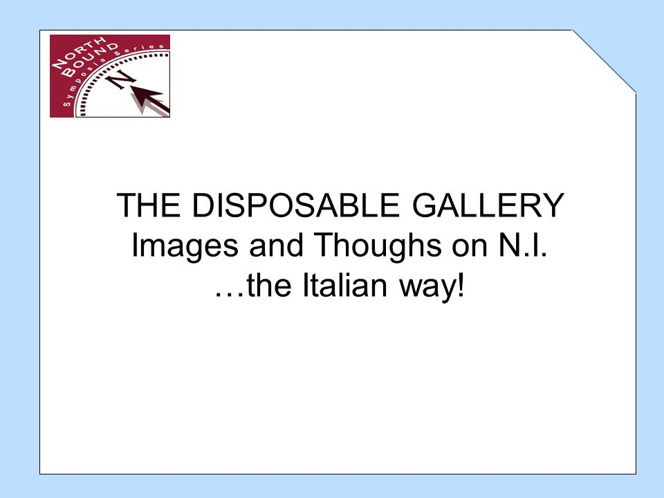 the disposable gallery images and thoughs on n i the italian way