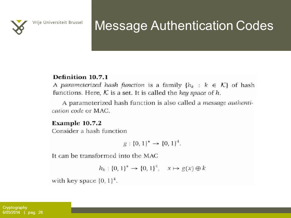 Message Authentication Codes Cryptography 6/05/2014 | pag. 28