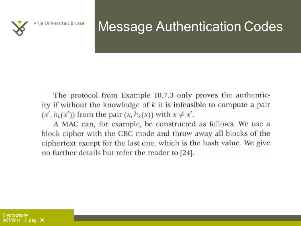 Message Authentication Codes Cryptography 6/05/2014 | pag. 30