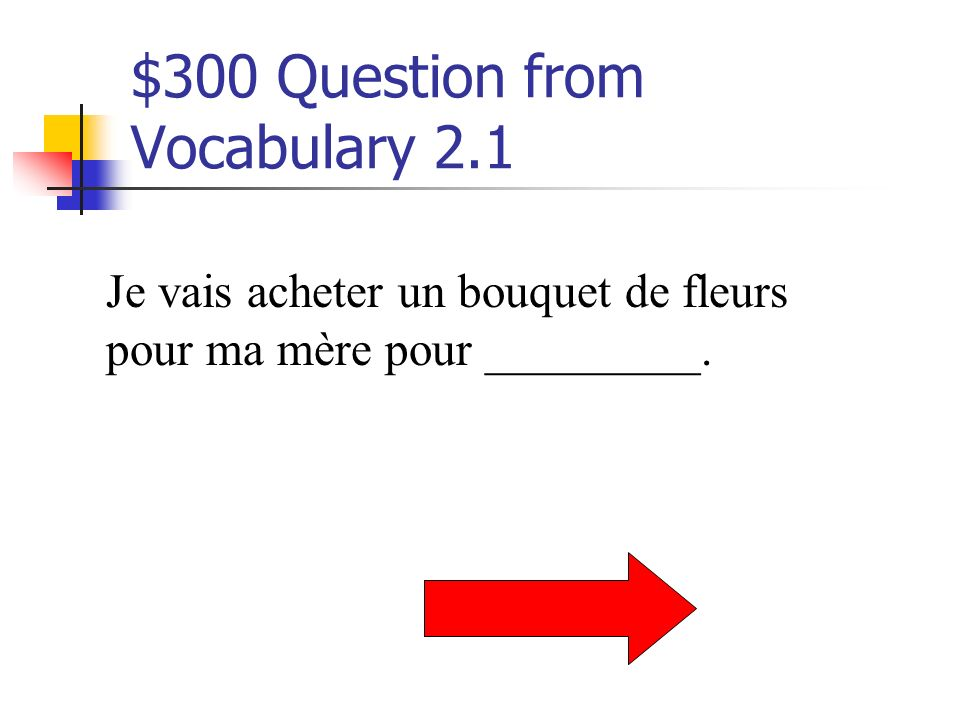 $200 Answer from Vocabulary 2.1 Noël