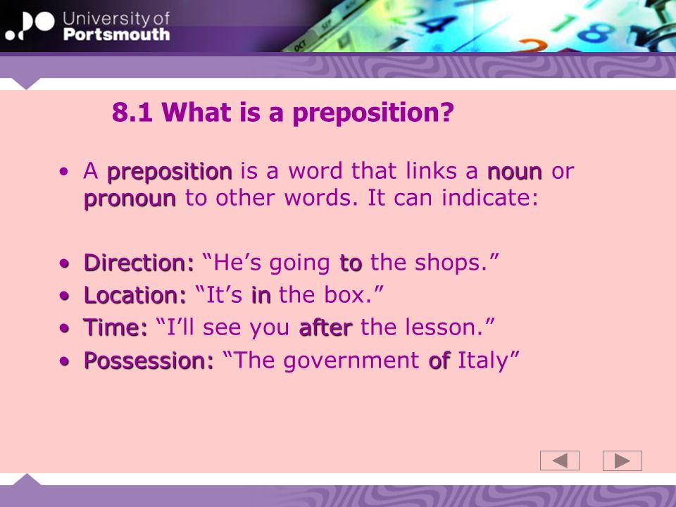 8.1 What is a preposition.