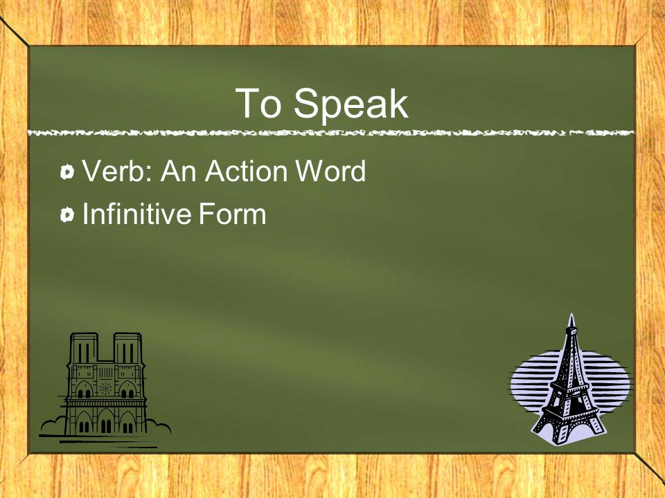 To Speak Verb: An Action Word Infinitive Form