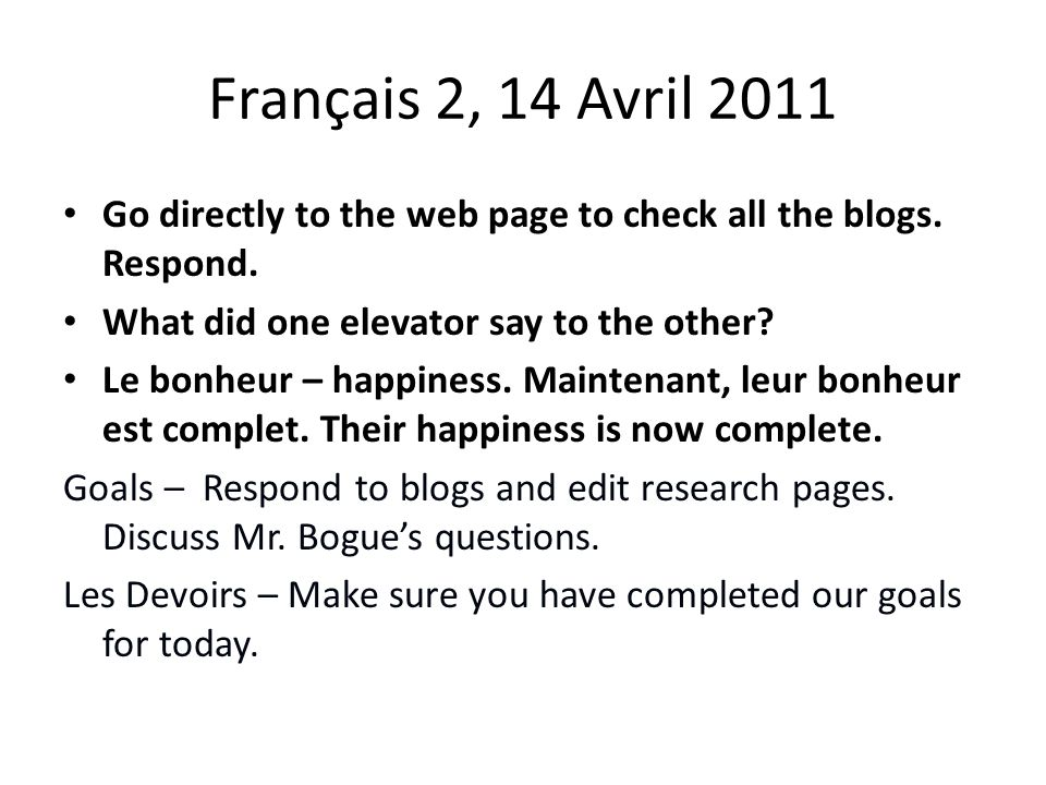 Français 2, 14 Avril 2011 Go directly to the web page to check all the blogs.