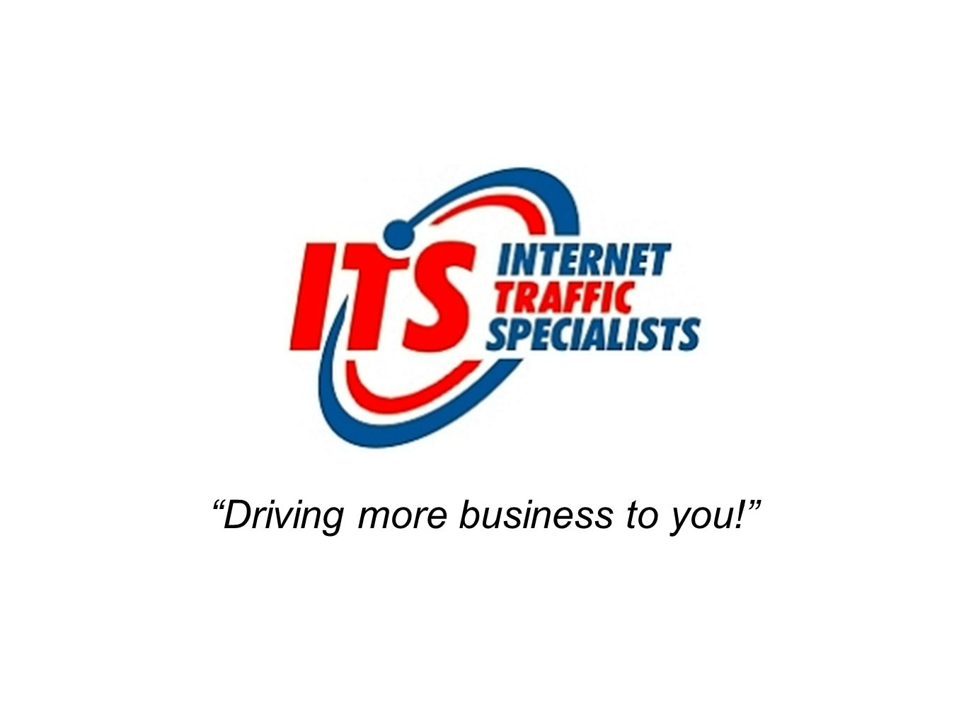 Driving more business to you!