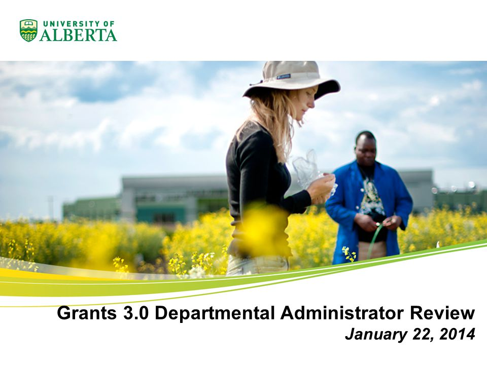 Grants 3.0 Departmental Administrator Review January 22, 2014