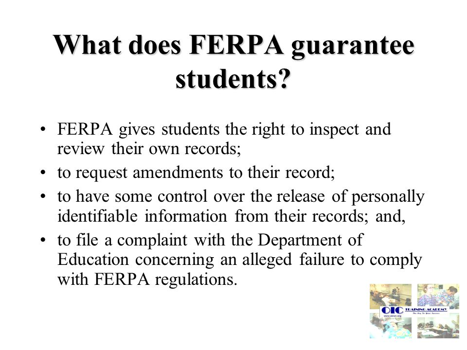 What does FERPA guarantee students.