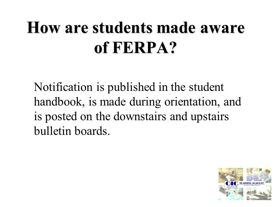 How are students made aware of FERPA.