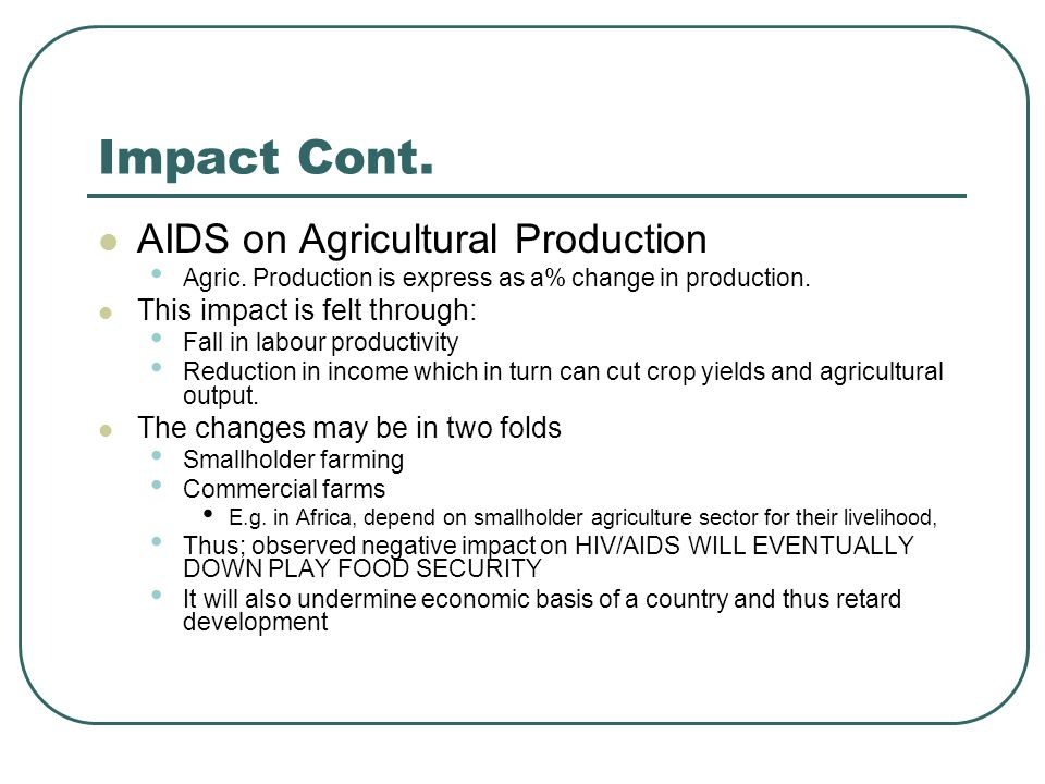 Impact Cont. AIDS on Agricultural Production Agric.