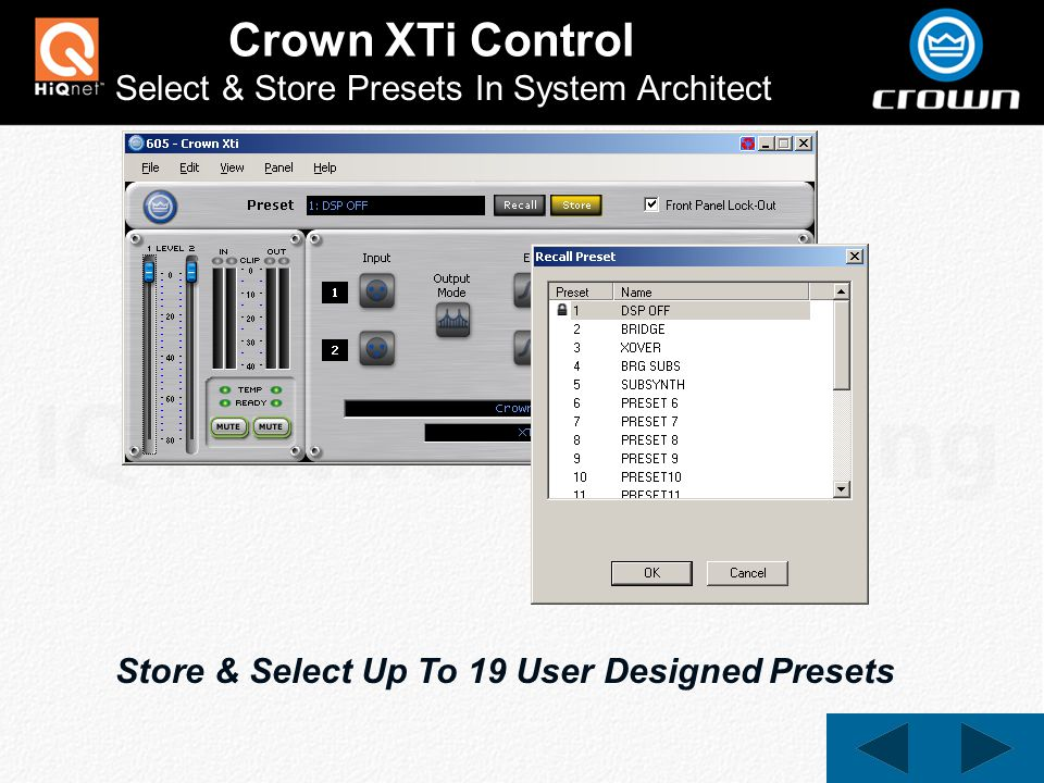 Crown XTi Control Select & Store Presets In System Architect Store & Select Up To 19 User Designed Presets