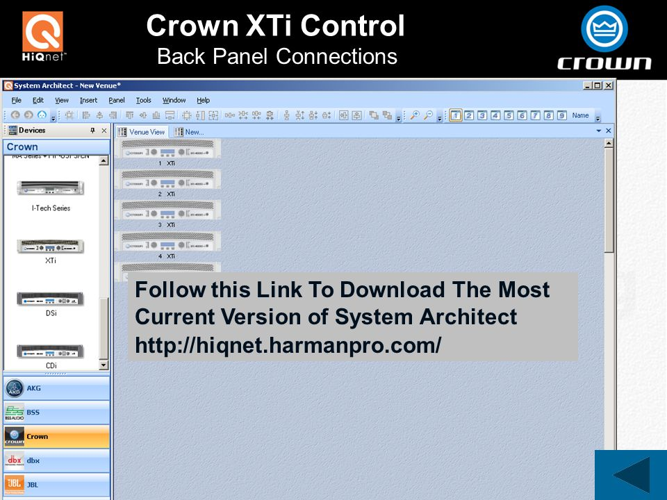 Back Panel Connections Crown XTi Control   Follow this Link To Download The Most Current Version of System Architect