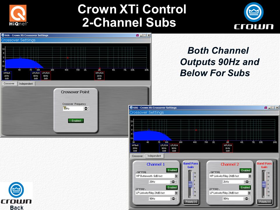 2-Channel Subs Back Crown XTi Control Both Channel Outputs 90Hz and Below For Subs