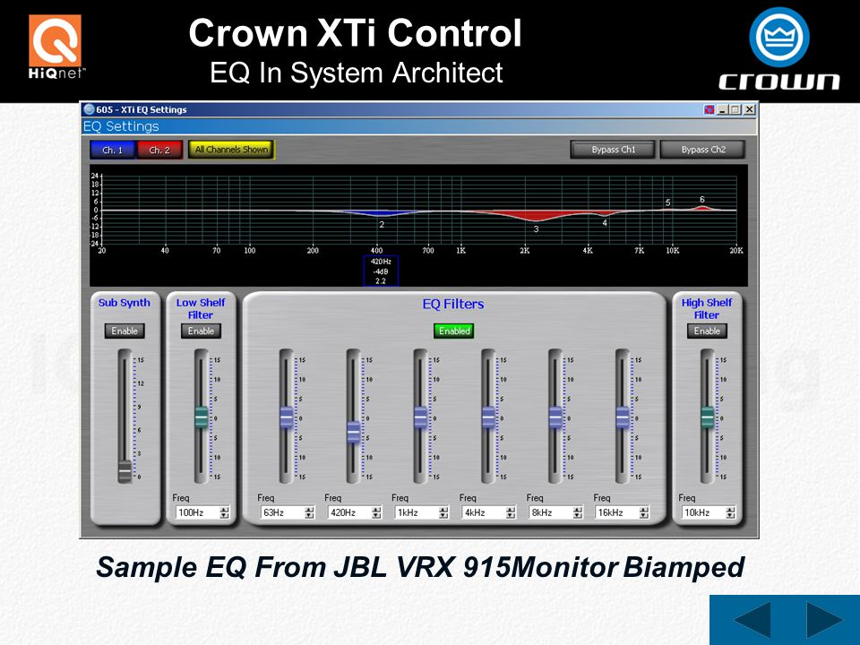 Crown XTi Control EQ In System Architect Sample EQ From JBL VRX 915Monitor Biamped