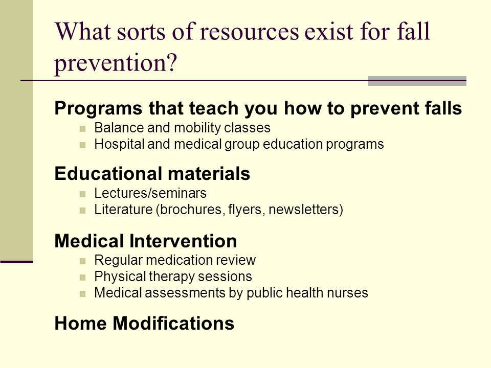What sorts of resources exist for fall prevention.