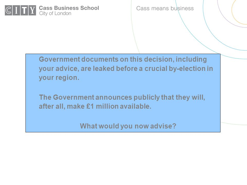 Government documents on this decision, including your advice, are leaked before a crucial by-election in your region.
