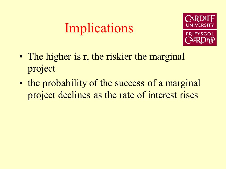 The high risk investor will be willing to pay more for the loan Borrowing occurs if: