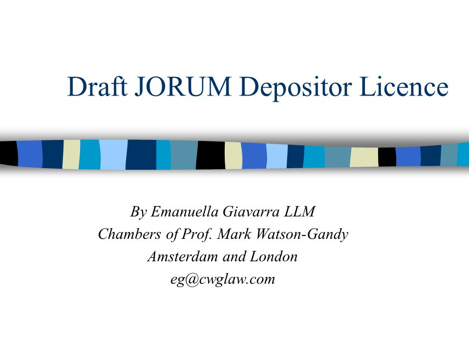 Draft JORUM Depositor Licence By Emanuella Giavarra LLM Chambers of Prof.