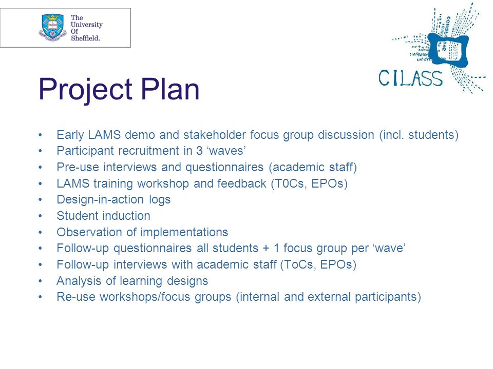 9 Project Plan Early LAMS demo and stakeholder focus group discussion (incl.