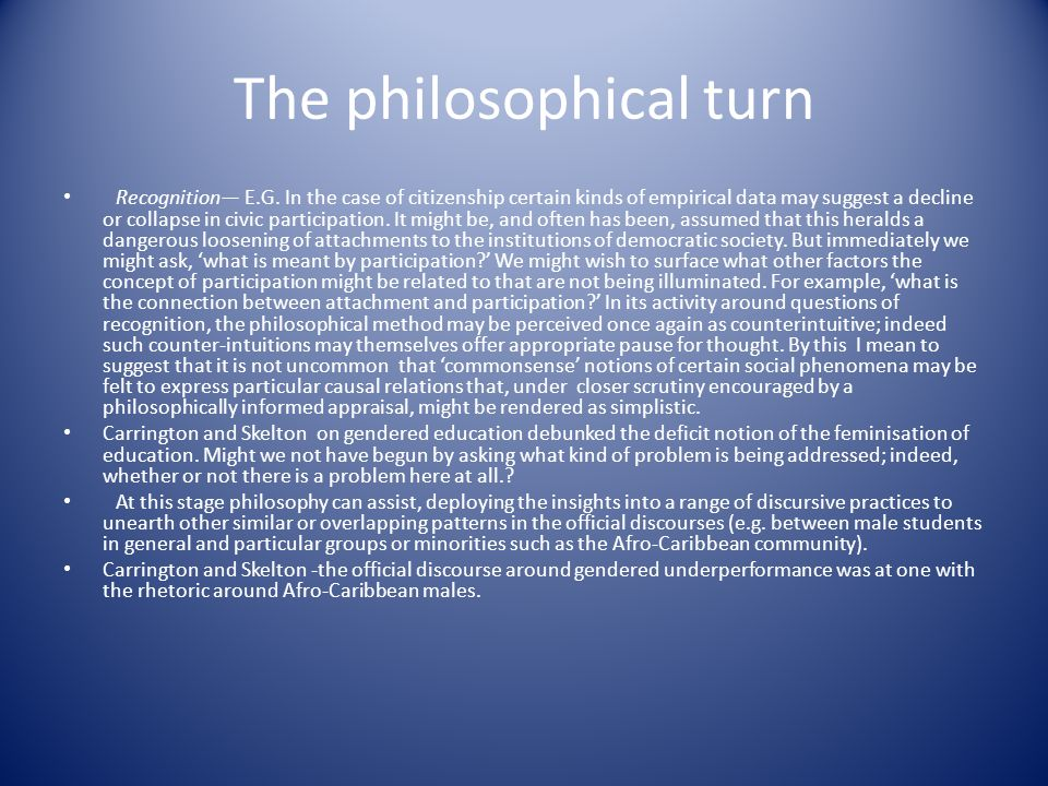 The philosophical turn Recognition E.G.