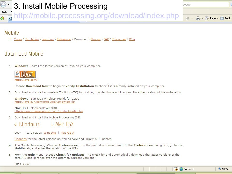 3. Install Mobile Processing http://mobile.processing.org/download/index.php