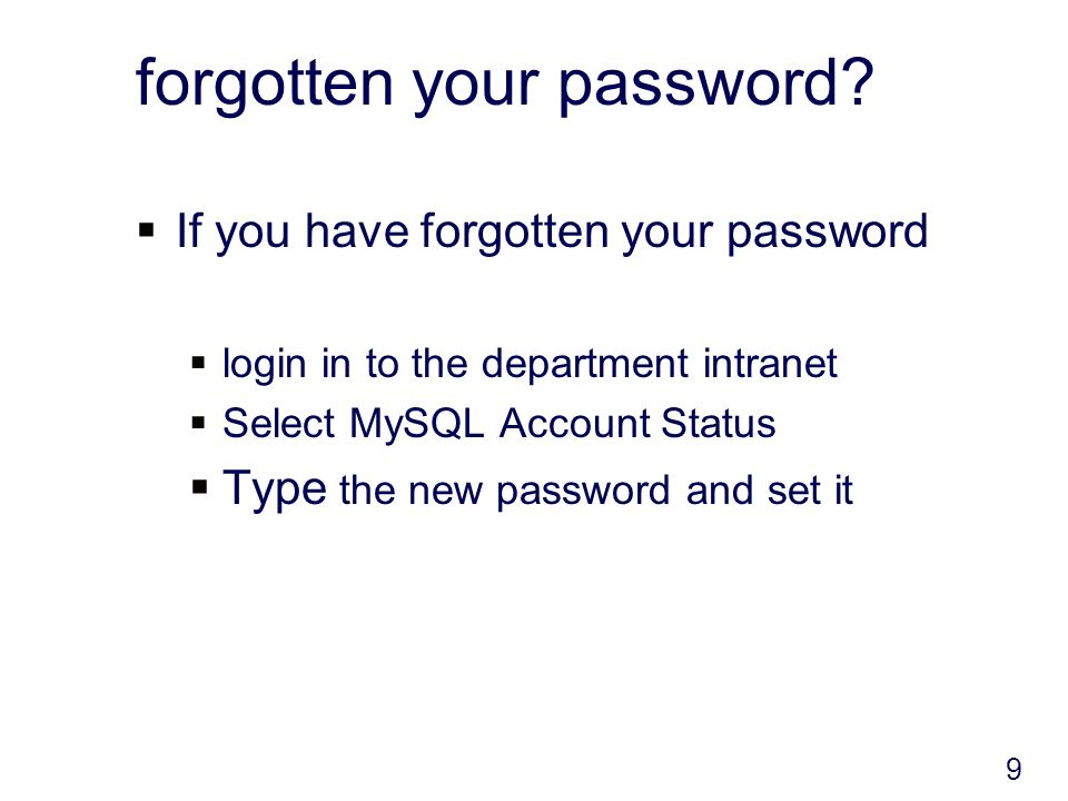 forgotten your password.
