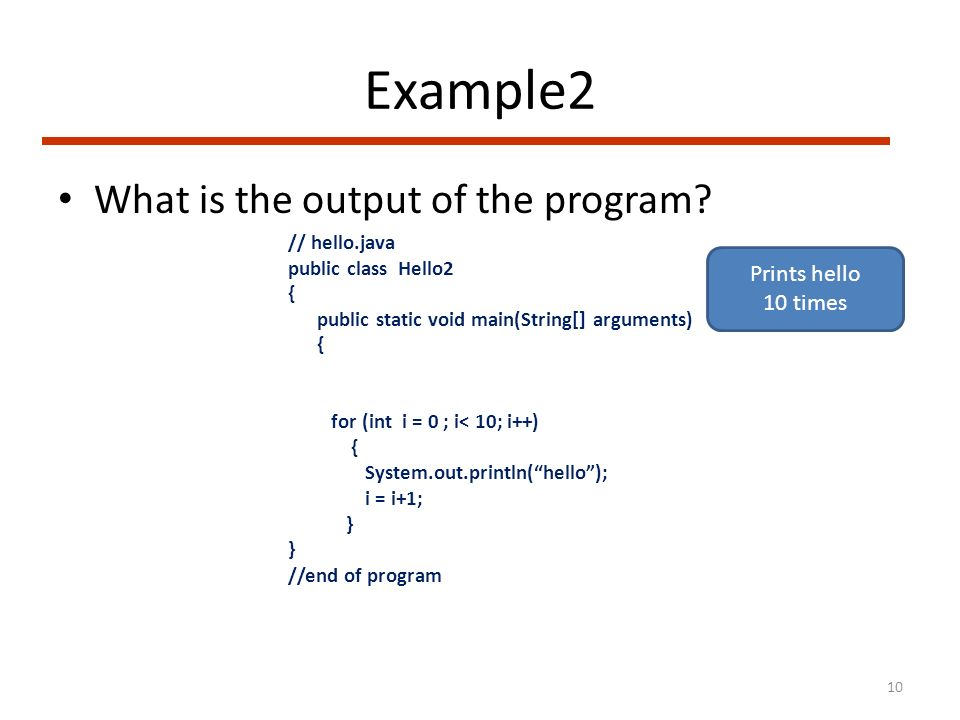 Example2 What is the output of the program.