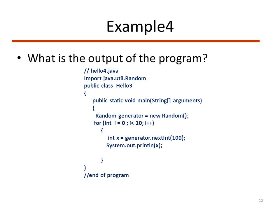 Example4 What is the output of the program.