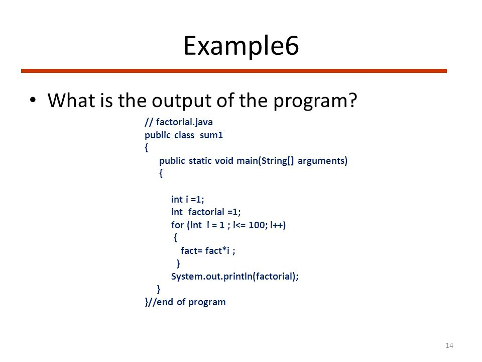 Example6 What is the output of the program.