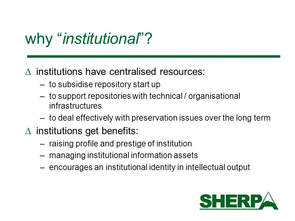 why institutional.