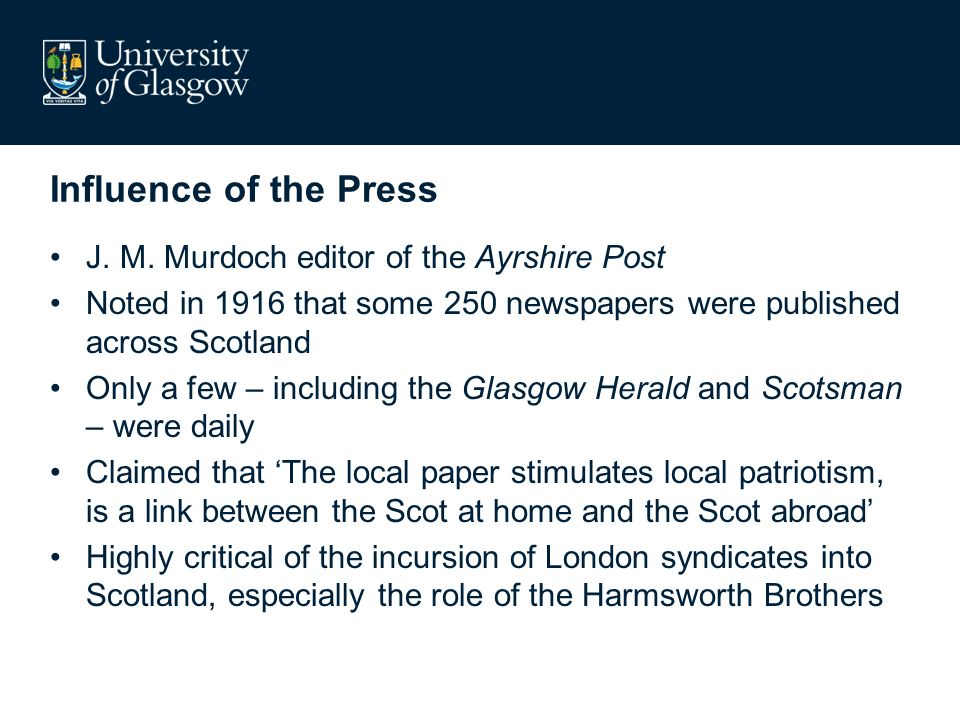 Influence of the Press J. M.