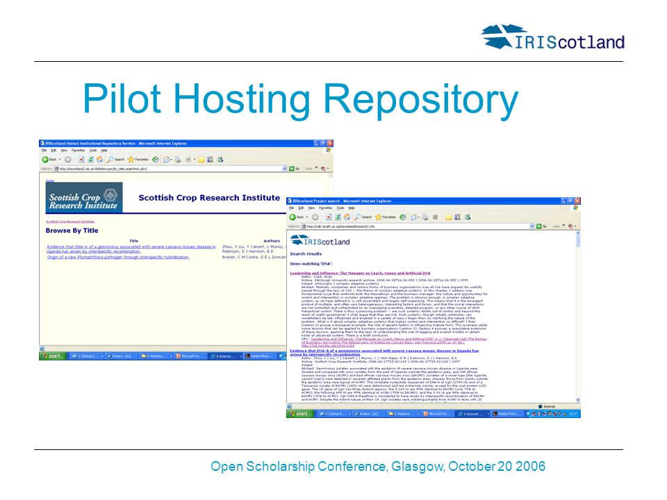 Open Scholarship Conference, Glasgow, October 20 2006 Pilot Hosting Repository