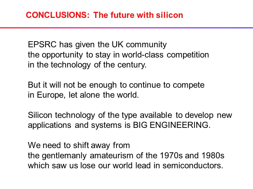EPSRC has given the UK community the opportunity to stay in world-class competition in the technology of the century.