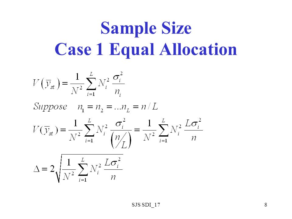 8 Sample Size Case 1 Equal Allocation
