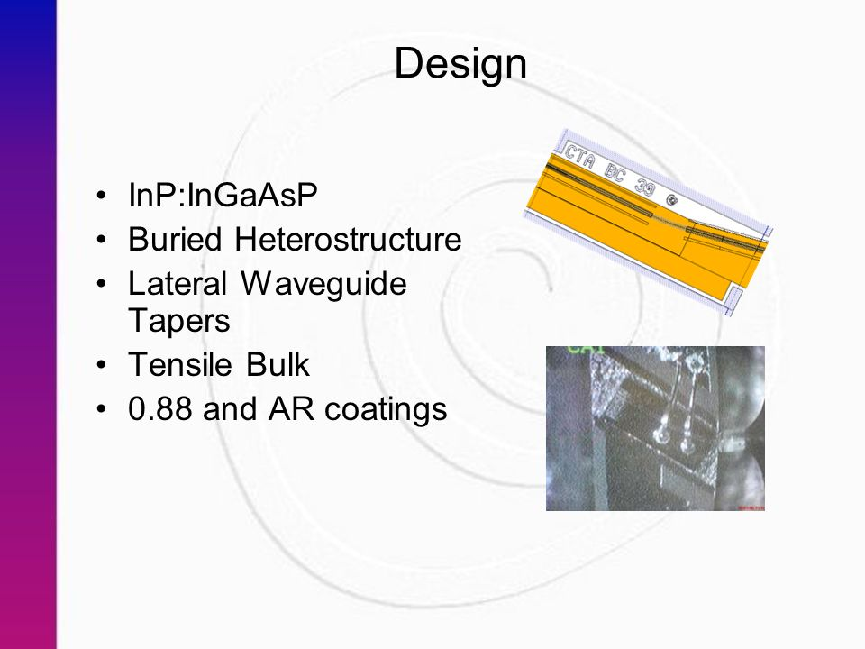 Design InP:InGaAsP Buried Heterostructure Lateral Waveguide Tapers Tensile Bulk 0.88 and AR coatings