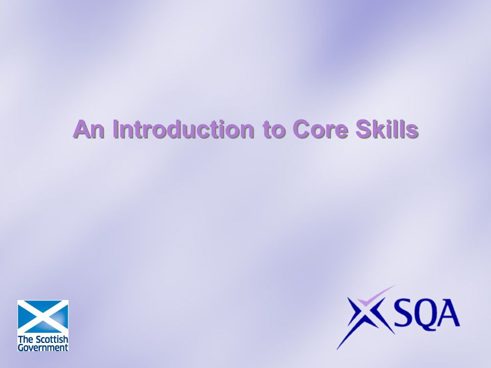 An Introduction to Core Skills