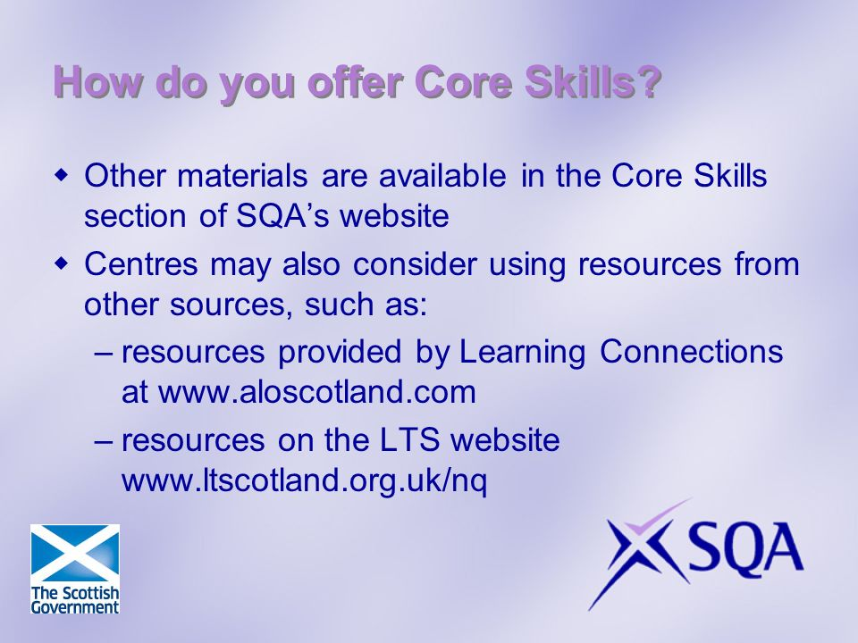 How do you offer Core Skills.
