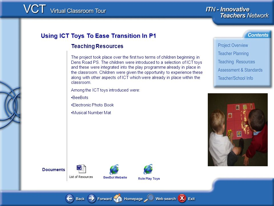Using ICT Toys To Ease Transition In P1 Teaching Resources The project took place over the first two terms of children beginning in Dens Road PS.
