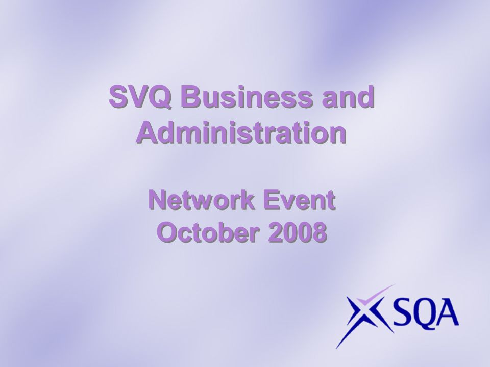SVQ Business and Administration Network Event October 2008