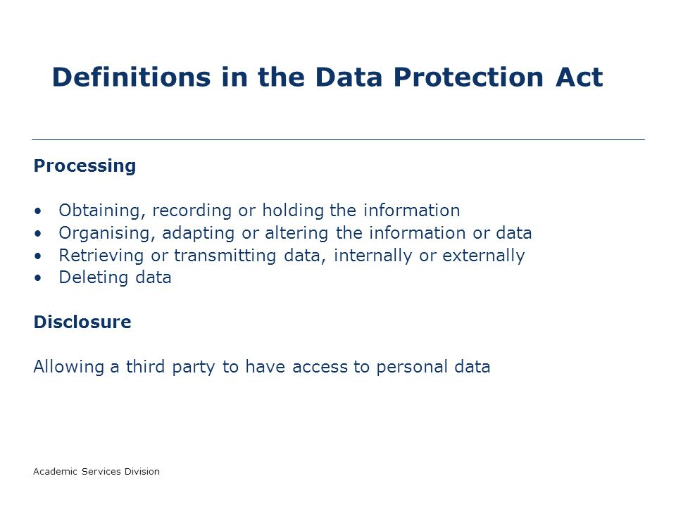 Academic Services Division What is personal data.