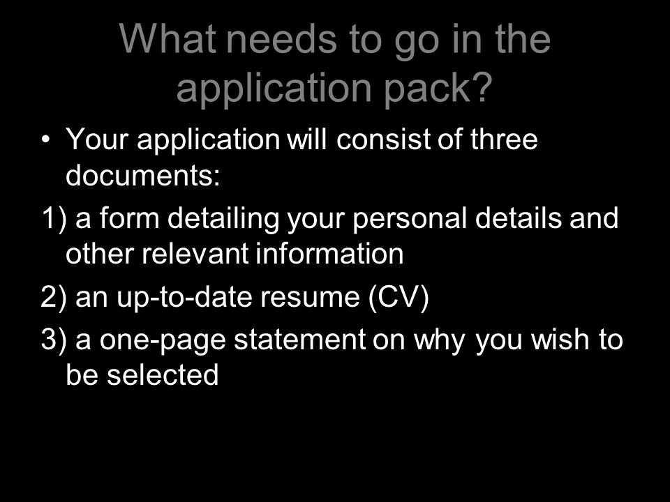 What needs to go in the application pack.