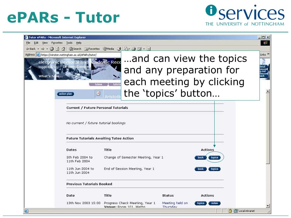 …and can view the topics and any preparation for each meeting by clicking the topics button… ePARs - Tutor