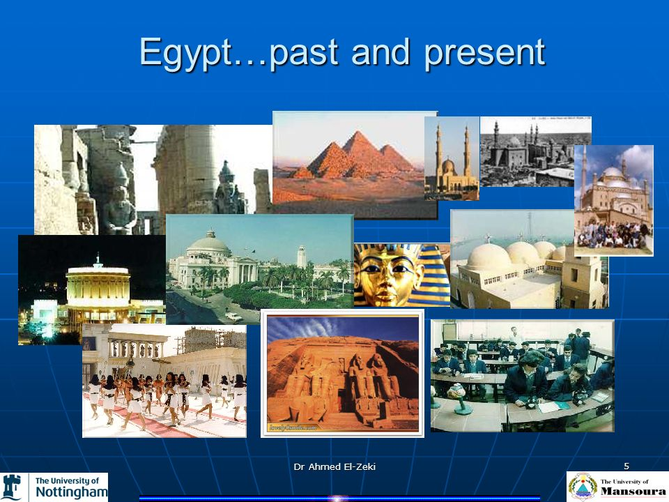 Dr Ahmed El-Zeki 5 Egypt…past and present