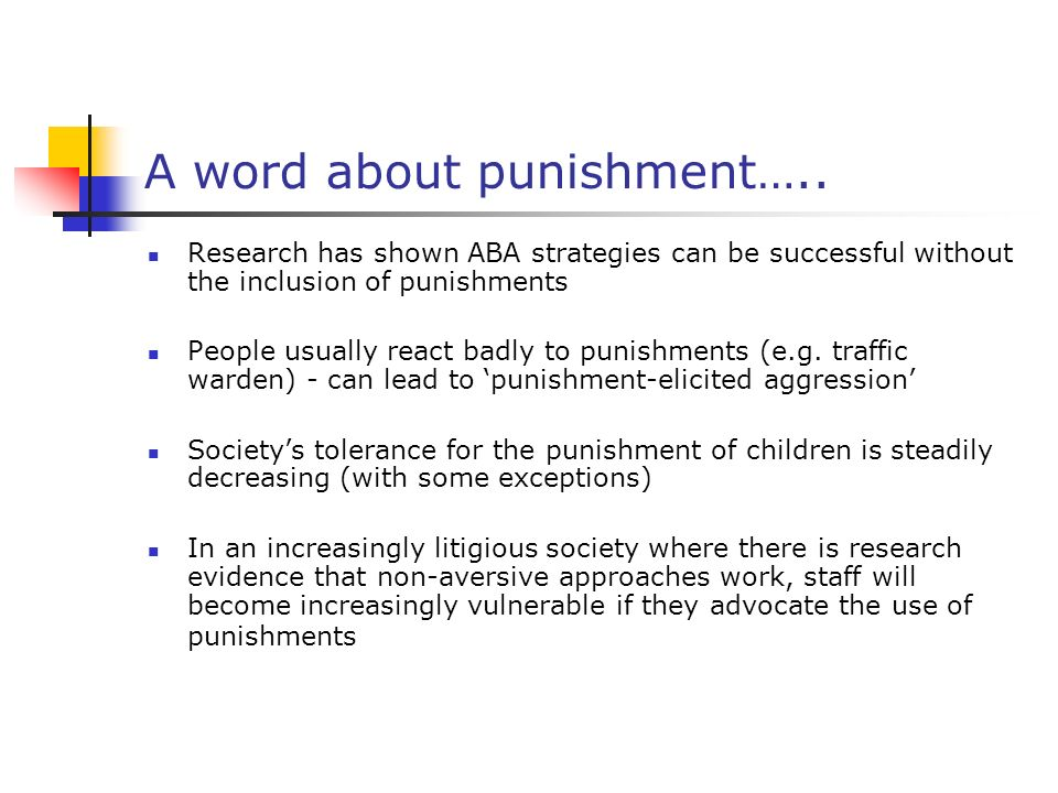 A word about punishment…..