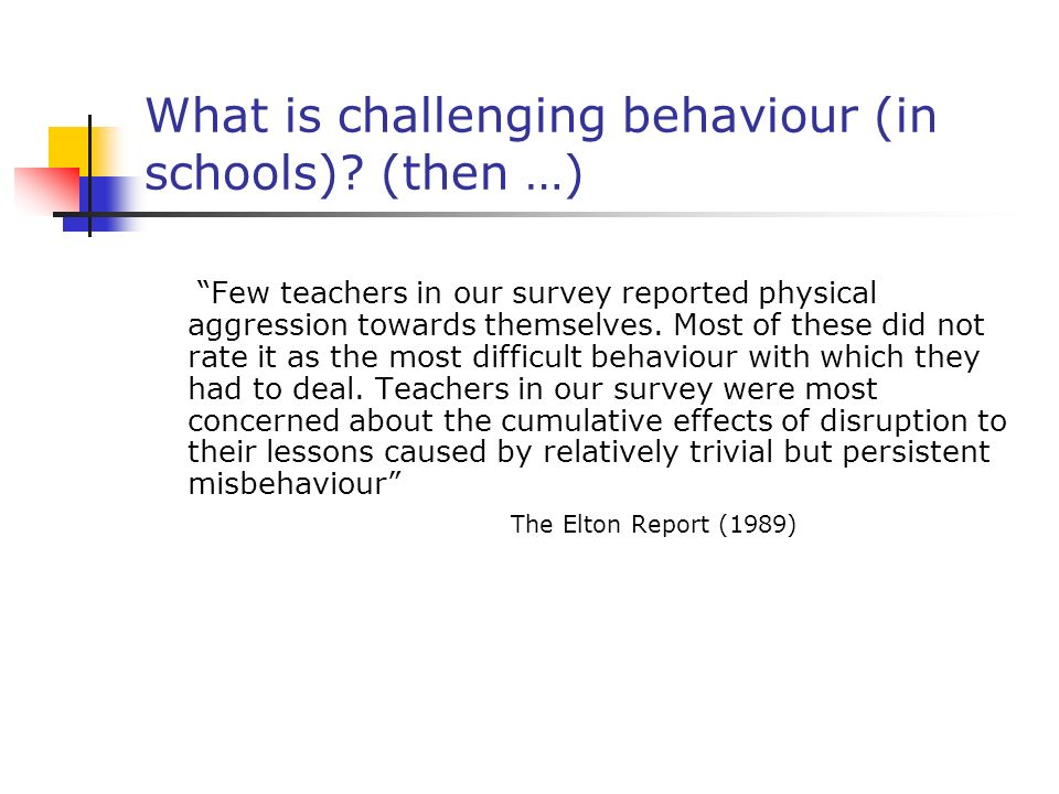 What is challenging behaviour (in schools).