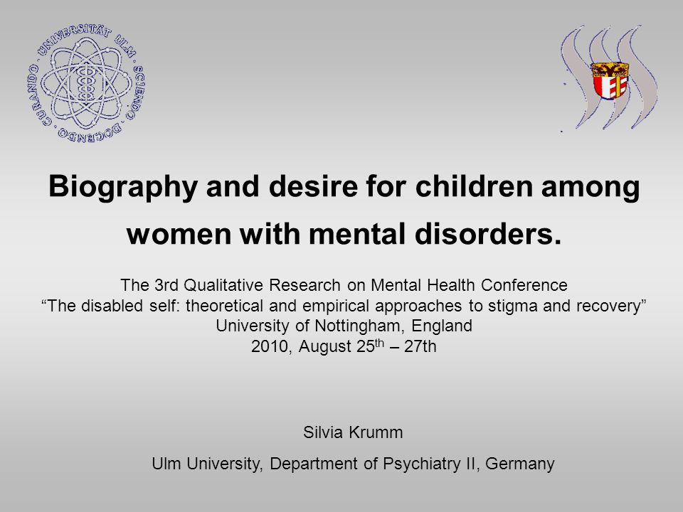 Biography And Desire For Children Among Women With Mental Disorders