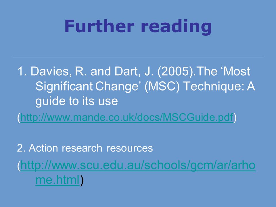 Further reading 1. Davies, R. and Dart, J.
