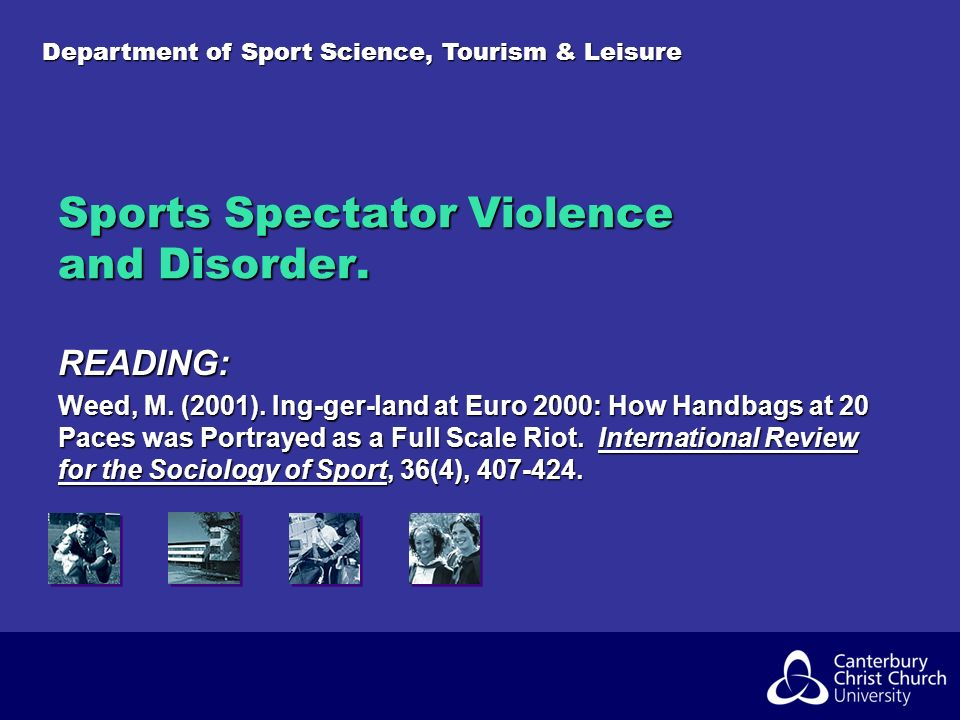 Department of Sport Science, Tourism & Leisure Sports Spectator Violence and Disorder.