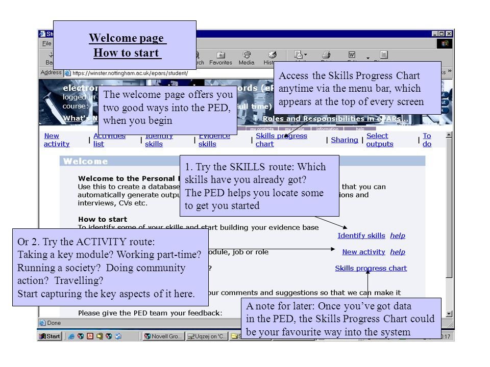 Welcome page How to start Access the Skills Progress Chart anytime via the menu bar, which appears at the top of every screen Or 2.